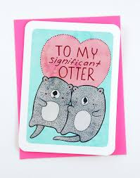 to my card to my significant otter valentines day card i you