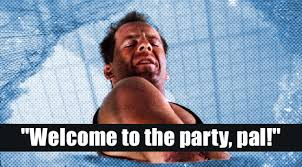 Die Hard Meme - john mcclane lines for when you re stuck in a bad situation