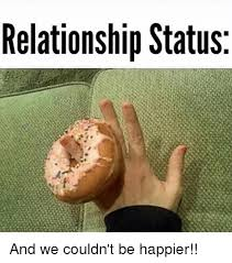 Memes On Relationships - relationship status and we couldn t be happier relationships