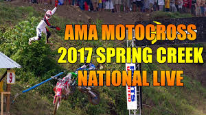 ama pro motocross live stream ama motocross 2017 spring creek whole event live full hd