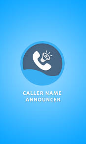 call name announcer apk caller name announcer apk for android