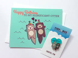 significant otter enamel pin birthday card bundle tiny bee cards