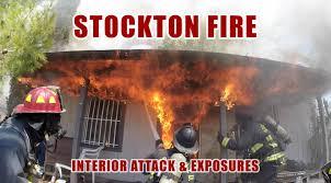 stockton fire u2022 interior attack and exposures youtube
