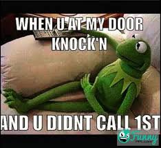 Kermit Meme Images - kermit the frog meme when people don t call 1st funnyppl com