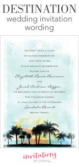 wedding invitation sle wording destination wedding invitation wording invitations by