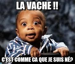 Meme Bebe - la vache bebe black meme on memegen