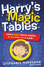 Learn Times Tables Harry U0027s Magic Tables Learn Your Times Tables In As Little As A