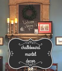 chalkboard mantel decor hugs kisses and snot