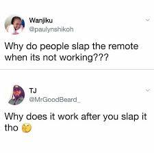 Not Working Meme - dopl3r com memes wanjiku paulynshikoh why do people slap the