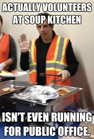 Kitchen Memes - volunteers at soup kitchen instead of making another faukers movie