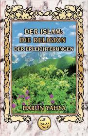 G Stige K Hen Der Islam Die Religion Der Erleichterungen German Deutsche