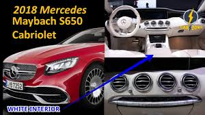 mercedes maybach interior 2018 wow 2018 mercedes maybach s650 cabriolet review sport car youtube