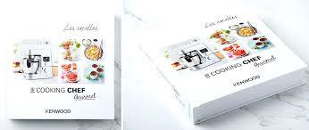 livre cuisine kenwood livre de cuisine cooking chef livre de cuisine kenwood livre de