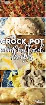 crock pot comfort food recipes friday favorites recipes that crock