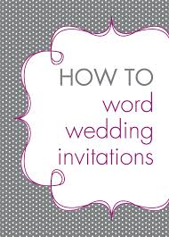 how to word a wedding invitation to word wedding invitations
