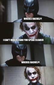 Rachel Memes - wheres rachel i can t understand you speak clearer wheres rachel