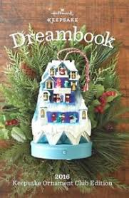 hallmark 2016 keepsake ornament club koc special edition dreambook