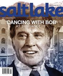 salt lake magazine jan feb 2017 by salt lake magazine issuu