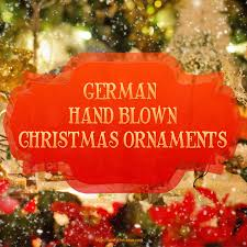 german blown ornaments comfy