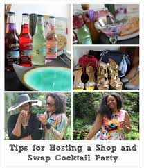 tips for hosting a shop u0026 swap cocktail party