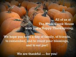 wish you and your family a happy thanksgiving the wade creek house in estacada november 2014