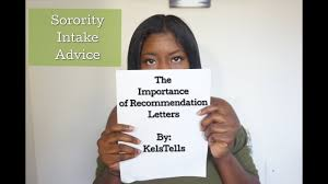 sorority recommendation letters intake process advice