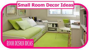 small room decor ideas small space decorating ideas youtube