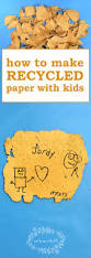 how to make recycled paper with kids earth day activity