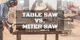 compound miter saw vs table saw table saw vs miter saw buyer s guide and reviews may 2018