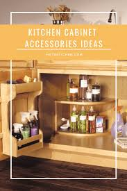 kitchen cabinet design tips 14 kitchen cabinet accessories ideas tips on selecting