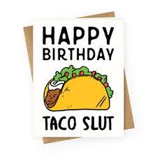 happy birthday taco greeting cards human