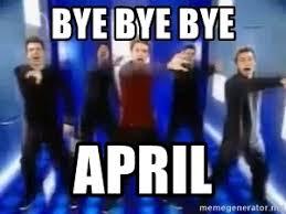 Nsync Meme - bye bye bye april bye bye nsync meme generator