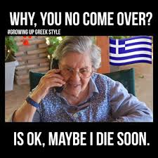 Greek Memes - this is so true yia yia themis all things greek pinterest