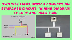 how to staircase wiring by two way switch hindi youtube