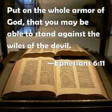 ephesians 6 11 put on the whole armor of god that you may be able
