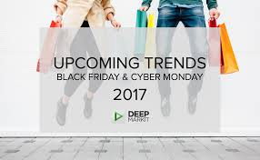 upcoming trends 2017 black friday cyber monday and singles day upcoming trends