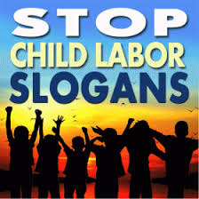 44 slogan on child labour best and catchy lines