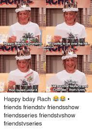 Friends Tv Show Memes - friends show happy birthday meme mne vse pohuj