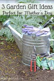 3 great garden gift ideas for the mother u0027s day