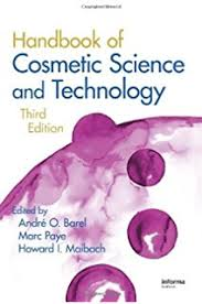 cosmetic science schools handbook of cosmetic science and technology fourth edition