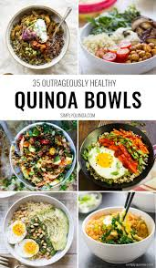 cuisine quinoa the 35 best quinoa bowls superfoods quinoa and you ve