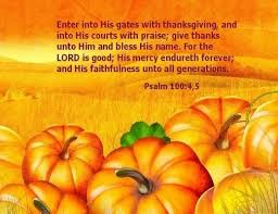 thanksgiving psalm thanksgiving pumpkins happy thanksgiving happy