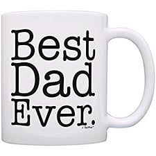 fathers day mug best 13oz coffee mug great for fathers day or