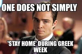 Meme Generator One Does Not Simply - meme creator one does not simply stay home during greek week