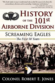 history of the 101st airborne division screaming eagles the
