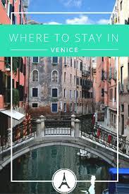 best hotels in venice italy u2013 benbie