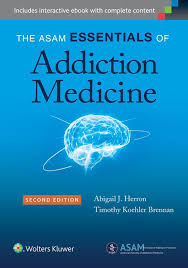 Principles Of Anatomy And Physiology Ebook Asam Essentials Of Addiction Medicine