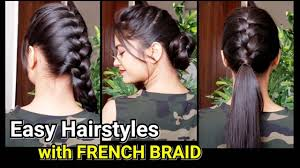 everyday quick easy hairstyles with french braid hairstyles for