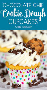 chocolate chip cookie dough cupcakes plain chicken