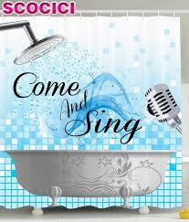 Funny Shower Curtains For Men by Funny Shower Curtain Sing Along Inspirational Quotes Come And Sing